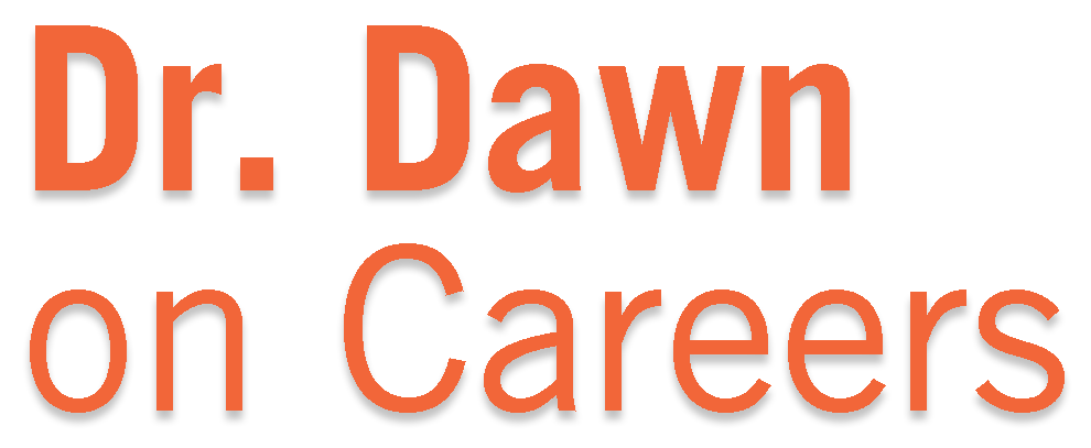 Dr. Dawn Graham on Careers
